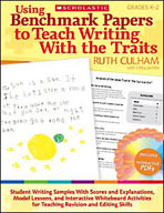 Using Benchmark Papers to Teach Writing With the Traits: Grades K-2 (Enhanced eBook)