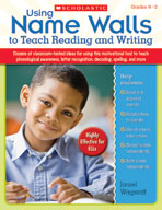 Using Name Walls to Teach Reading and Writing (Enhanced eBook)