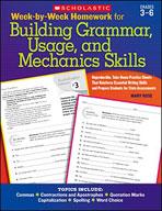Week-by-Week Homework for Building Grammar, Usage and Mechanics Skills