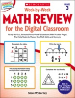 Week-by-Week Math Review for the Digital Classroom: Grade 3