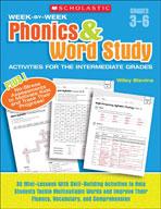 Week-by-Week Phonics and Word Study Activities for the Intermediate Grades (Enhanced eBook)