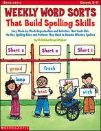 Weekly Word Sorts That Build Spelling Skills (Enhanced eBook)