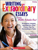 Writing Extraordinary Essays: Every Middle Schooler Can