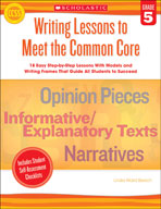 Writing Lessons To Meet the Common Core: Grade 5