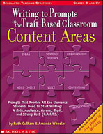 Writing to Prompts in the Trait-Based Classroom: Content A