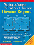 Writing to Prompts in the Trait-Based Classroom: Literature Response (Enhanced eBook)