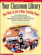 Your Classroom Library: New Ways to Give It More Teaching Power (Enhanced eBook)