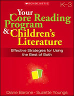 Your Core Reading Program and Children's Literature: Grades K-3 (Enhanced eBook)