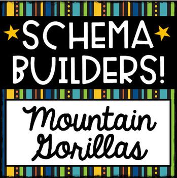 SCHEMA BUILDERS - Mountain Gorillas
