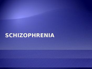 SCHIZOPHRENIA Explained - Presentation and Handout