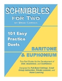 SCHNIBBLES for Two: 101 Easy Practice Duets for Band: BARI