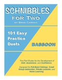 SCHNIBBLES for Two: 101 Easy Practice Duets for Band: BASSOON