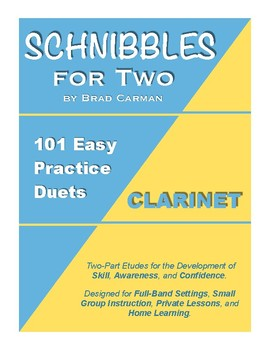 SCHNIBBLES for Two: 101 Easy Practice Duets for Band: CLARINET