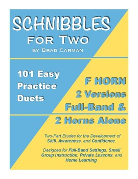 SCHNIBBLES for Two: 101 Easy Practice Duets for Band: F HORN BUNDLE*