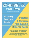 SCHNIBBLES for Two: 101 Easy Practice Duets for Band: F HO