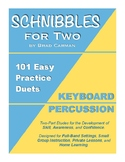 SCHNIBBLES for Two: 101 Easy Practice Duets for Band: KEYB