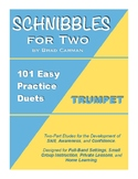 SCHNIBBLES for Two: 101 Easy Practice Duets for Band: TRUMPET