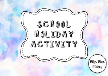 SCHOOL HOLIDAY ACTIVITY