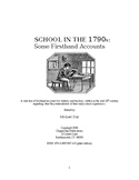 SCHOOL IN THE 1790s: Some Firsthand Accounts