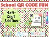 SCHOOL Multi-Digit ADDITION QR Code Fun