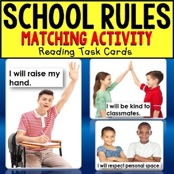 "SCHOOL RULES Reading TASK CARDS Matching ""Task Box Filler"" for Autism and ELL"