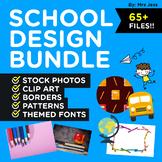 SCHOOL THEME DESIGN BUNDLE! Stock Photos, Clip Art, Borders, Patterns, & Fonts!