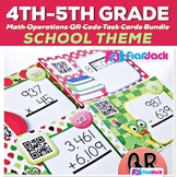 SCHOOL Theme Math Operations QR Code Task Card Bundle