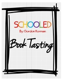 SCHOOLED By Gordon Korman Book Tasting Activity
