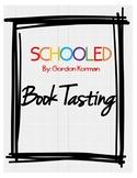 SCHOOLED By Gordon Korman Book Tasting Activity