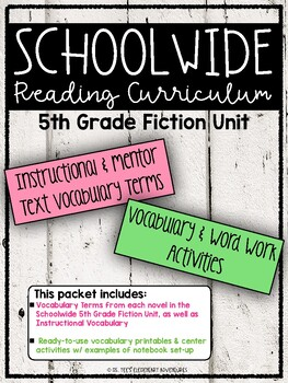 SCHOOLWIDE: Grade 5 Fiction Unit Vocabulary & Word Work Activities