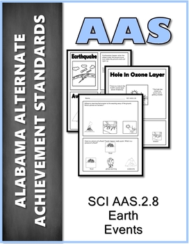 SCI.AAS.2.8 Earth Events Alabama Alternate Achievement Standards AAS