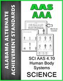 SCI.AAS.4.10  Identify Body Systems Alabama Alternate Assessment AAA