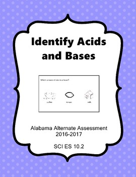 SCI ES 10.2 Identfiy Acids and Bases New AAA Extended Standards