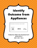 SCI ES 10.3 Identify Outcome From Appliances New AAA Extended Standards