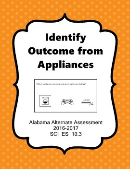 SCI ES 10.3 Identify Outcome From Appliances New AAA Exten