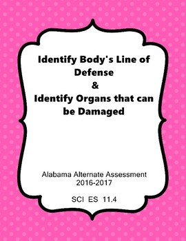 SCI ES 11.4 Identify The Body's Line of Defense AAA Extend