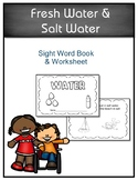 SCI ES 5.4 Fresh Water & Salt Water Sight Word Book & Worksheet AAA