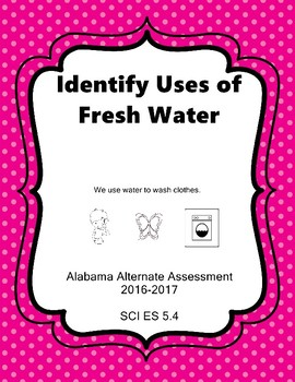 SCI ES 5.4 Water NEW Alabama Alternate Assessment Extended Standards