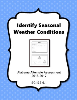 SCI ES 6.1 Identify Seasons Alabama Alternate Assessments