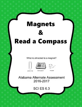 SCI ES 6.3 Read a Compass - Magnets  AAA Extended Standards