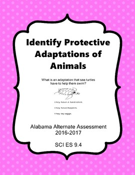 SCI ES 9.4 Animal Adaptations New AAA Extended Standards