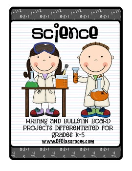 SCIENCE: A differentiated writing resource for grades K-5