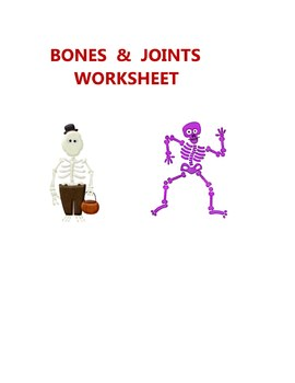 SCIENCE BONES & JOINTS WORKSHEET - BIOLOGY ELEMENTARY MIDDLE HIGH