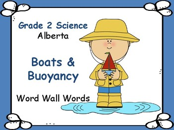 SCIENCE ~ Boats & Buoyancy ~ Word Wall Words