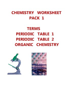 SCIENCE  CHEMISTRY  WORKSHEET  PACK 1 - PERIODIC  TABLE  ELEMENTS