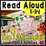 The Tiny Little Seed Read Aloud Lesson Plans and Activities PLANTS