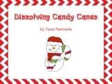 SCIENCE EXPERIMENT: Dissolving Candy Canes