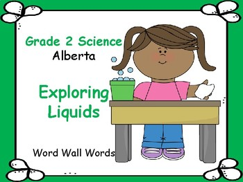 ALBERTA SCIENCE ~ Exploring Liquids ~ Word Wall Words