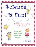 SCIENCE IS FUN! 48 pages Living and Non Living Plants and Animals