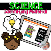 SCIENCE: Identifying the Main Material in Objects [Boom Cards]